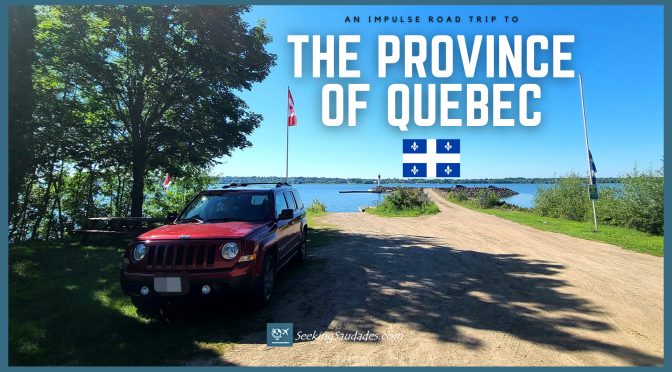 An Impulse Road Trip to the Province of Québec (Isle-aux-Allumettes)